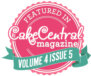 Featured in Cake Central Magazine Volume 4 Issue 5